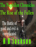 The Nephilim Chronicles  The Rise of the Fallen