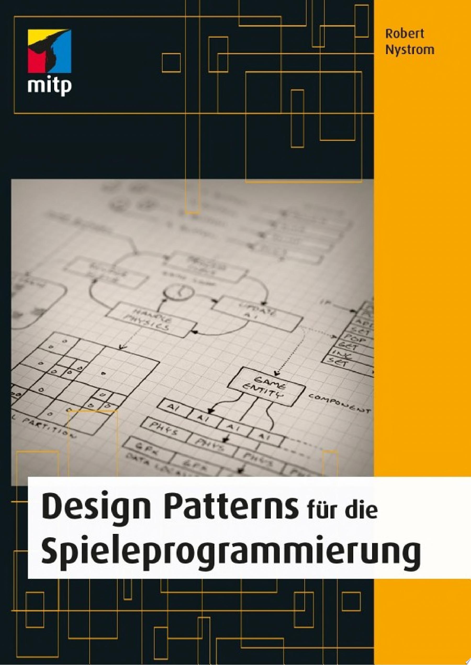Design Patterns f  r die Spieleprogrammierung