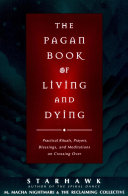 Pdf The Pagan Book of Living and Dying Telecharger