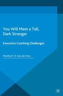 You Will Meet a Tall, Dark Stranger