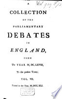 A Collection Of The Parliamentary Debates In England From The Year 1668 1774  Book PDF