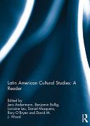 Latin American Cultural Studies  A Reader
