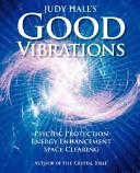 Judy Hall s Good Vibrations