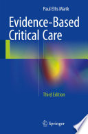 """Evidence-Based Critical Care"" by Paul Ellis Marik"