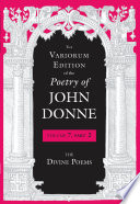 The Variorum Edition of the Poetry of John Donne Book PDF