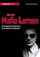 Von der Mafia lernen