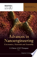 Advances In Nanoengineering  Electronics  Materials And Assembly Book