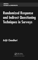 Randomized Response and Indirect Questioning Techniques in Surveys Pdf