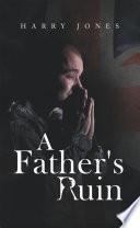 A Father s Ruin