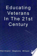 Educating Veterans in the 21st Century