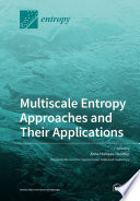 Multiscale Entropy Approaches and Their Applications Book