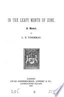 In the Leafy Month of June  A Novel