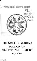 Biennial Report of the North Carolina Division of Archives and History
