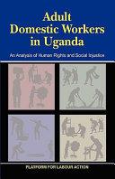 Adult Domestic Workers In Uganda