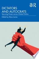 Dictators and Autocrats