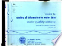 Index to Catalog of Information on Water Data
