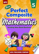 APC New Perfect Composite Mathematics - Class 5