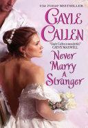 Never Marry a Stranger