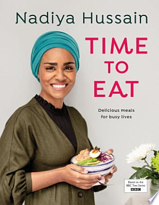Book cover of 'Time to Eat' by Nadiya Hussain