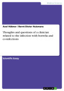 Thoughts and questions of a clinician related to the infection with borrelia and co infections