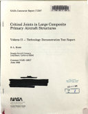 Critical Joints in Large Composite Primary Aircraft Structures  Volume 2  Technology Demonstration Test Report