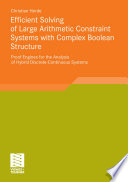 Efficient Solving Of Large Arithmetic Constraint Systems With Complex Boolean Structure Book PDF