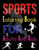 Sports Coloring Book For Adults And Kids