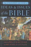 The Oxford Guide to Ideas & Issues of the Bible