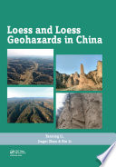 Loess and Loess Geohazards in China Book