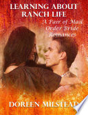 Learning About Ranch Life A Pair Of Mail Order Bride Romances