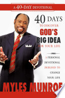 40 Days to Discovering God's Big Idea for you Life