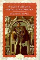 Wyatt Surrey And Early Tudor Poetry