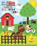 My First Big Toddler Coloring Book Book PDF