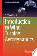 Introduction to Wind Turbine Aerodynamics
