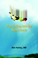 Free Falling Into the Right Hands