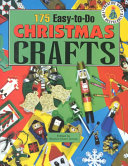 175 Easy to do Christmas Crafts