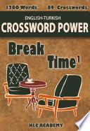 KLC BREAK TIME ENGLISH TURKISH CROSSWORD POWER (Türkçe-İngilizce Kelime Bulmacaları)