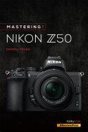 Mastering the Nikon Z50