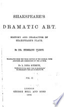Shakespeare's dramatic art History and character of Shakespeare's plays