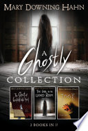 A Ghostly Collection  3 books in 1