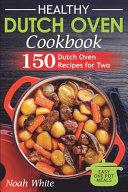 Healthy Dutch Oven Cookbook