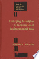 Emerging Principles Of International Environmental Law