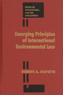 Emerging Principles of International Environmental Law