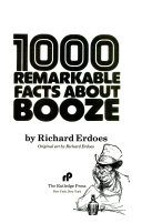 1 000 Remarkable Facts about Booze