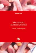 Mitochondria and Brain Disorders Book