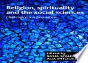 Religion  spirituality and the social sciences