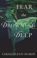 Pdf Fear the Drowning Deep