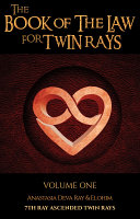 THE BOOK OF THE LAW FOR TWIN RAYS VOLUME ONE Pdf/ePub eBook