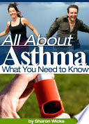Everything you need to know about asthma