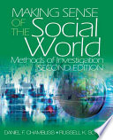 """Making Sense of the Social World: Methods of Investigation"" by Daniel F. Chambliss, Russell K. Schutt"